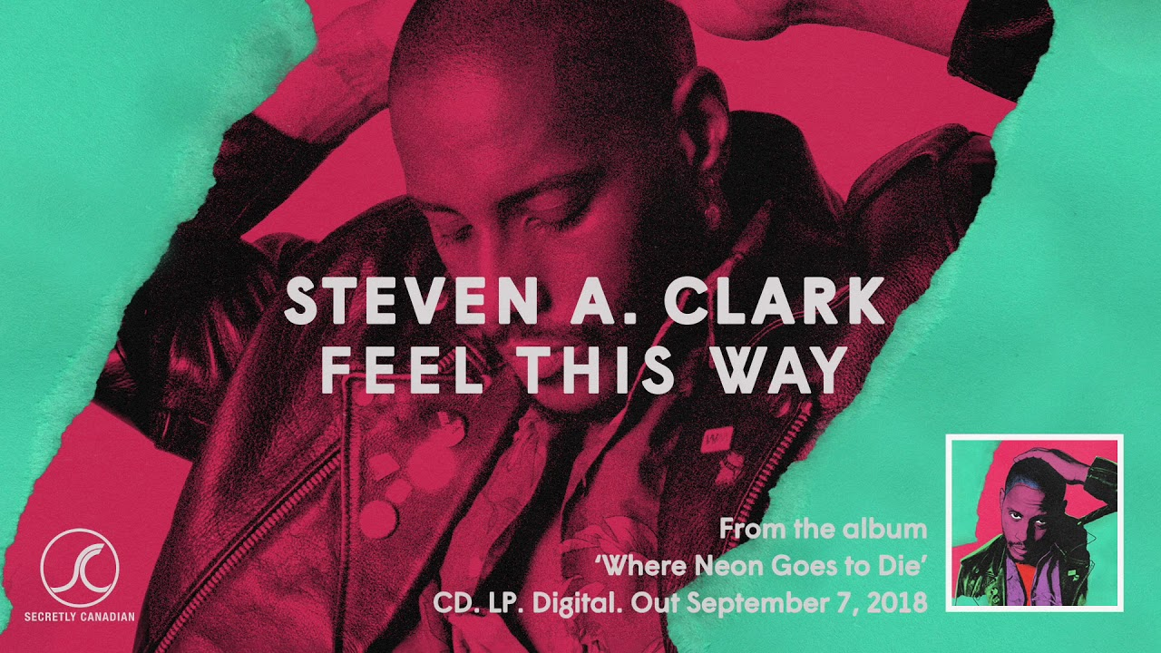 Steven A. Clark - Feel This Way (Official Audio) image